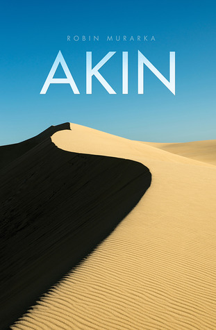 AKIN - Literary Fiction Novel by Robin Murarka
