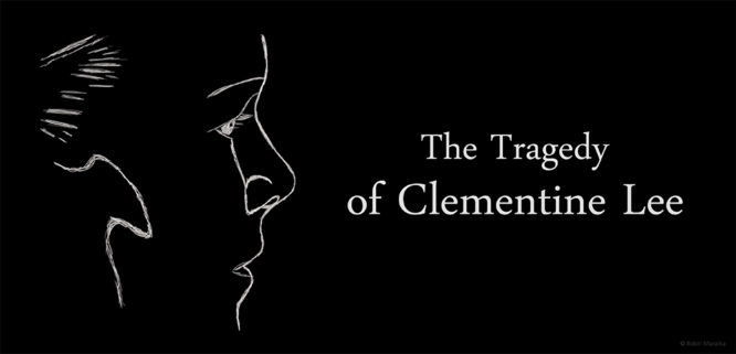 The Tragedy of Clementine Lee - Short Film by Robin Murarka